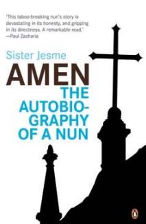 Amen: The Autobiography of a Nun - Sister Jesme