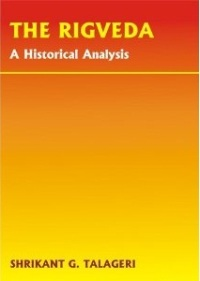The Rigveda: A Historical Analysis by Shrikant Talageri