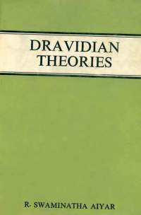 Dravidian Theories