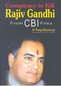 Conspiracy to kill Rajiv Gandhi