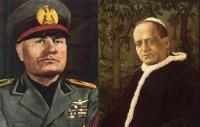 Benito Mussolini & Pope Pius XI