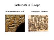 Pashupati : Harappan seal and Gundustrup cauldron in Denmark