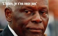Jose Eduardo dos Santos: No Islam in Angola!