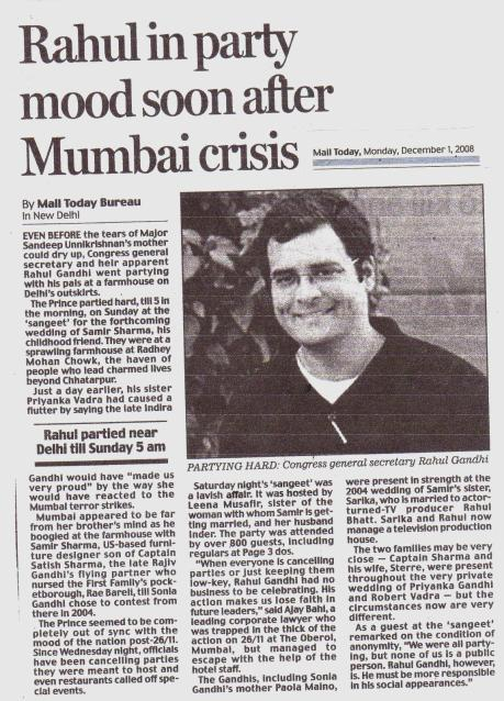 Congress secretary Rahul Gandhi parties after Mumbai attack in 2008.