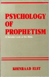 Psychology of Prophetism
