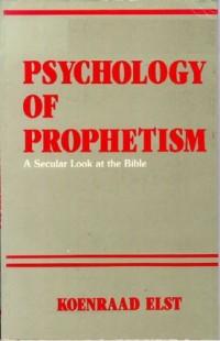 Psychology of Prophetism