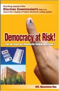 EVMs: Democracy at Risk - Narasimha Rao