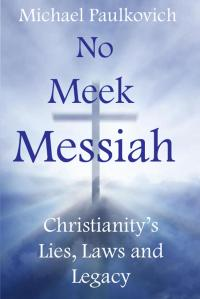 No Meek Messiah