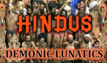 Are Hindus Demonic Lunatics?