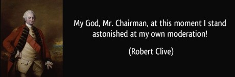 Robert Clive Quote