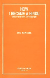 How I Became A Hindu by Sita Ram Goel