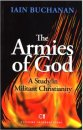 The Armies of God: A Study in Militant Christianity