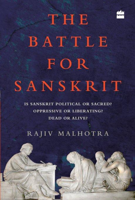 The Battle for Sanskrit by Rajiv Malhotra