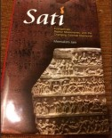 Sati: Evangelicals, Baptist Missionaries, and the Changing Colonial Discourse by Meenakshi Jain