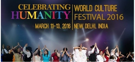 World Cultural Festival, New Delhi, March 2016