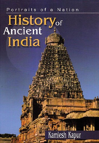 Portraits of a Nation: History of Ancient India by Kamlesh Kapur