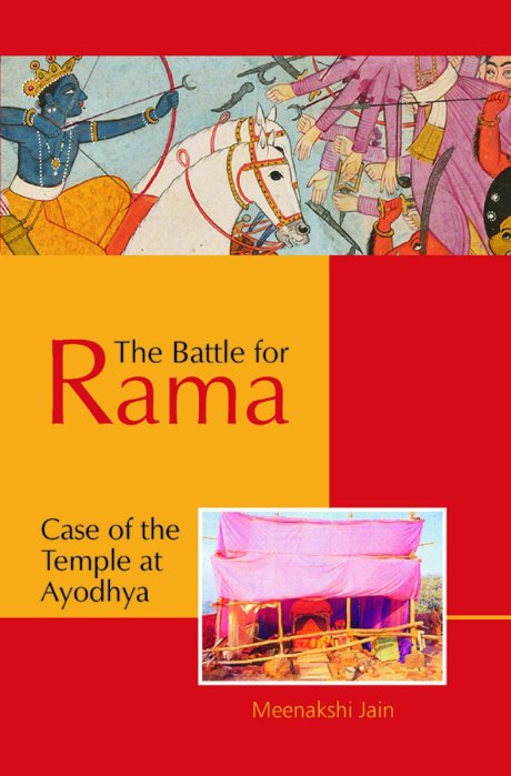 The Battle for Rama : Case of the Temple at Ayodhya