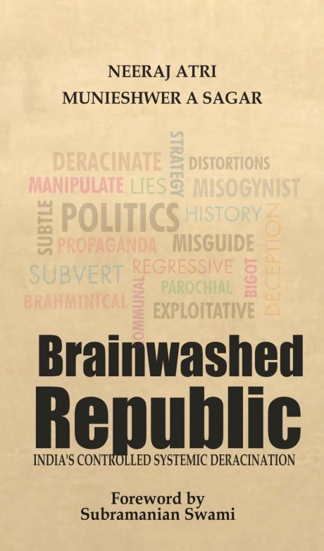 Brainwashed Republic - Neeraj Atri & Munieshwer A. Sagar