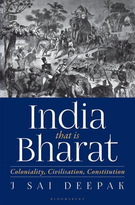 India that is Bharat - J. Sai Deepak
